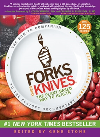 FORKS OVER KNIVES - THE PLANT-BASED WAY TO HEALTH