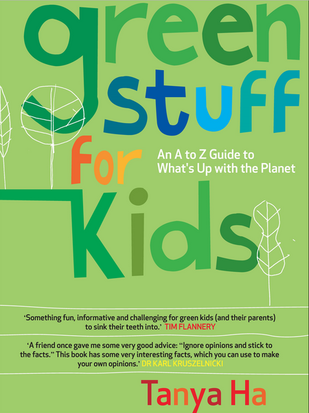GREEN STUFF FOR KIDS by Tanya Ha