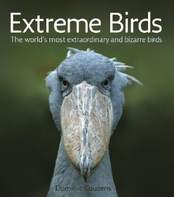 EXTREME BIRDS by Dominic Couzens