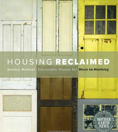 HOUSING RECLAIMED by Jessica Kellner