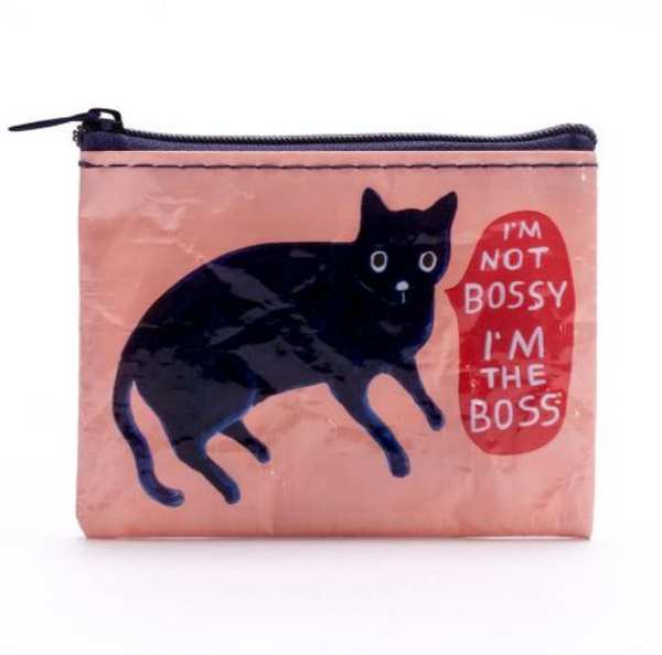 Coin Purse  - I'M NOT BOSSY I'M THE BOSS