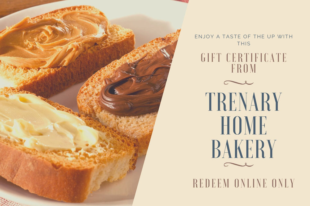 Trenary Home Bakery Online and In-Store Gift Card
