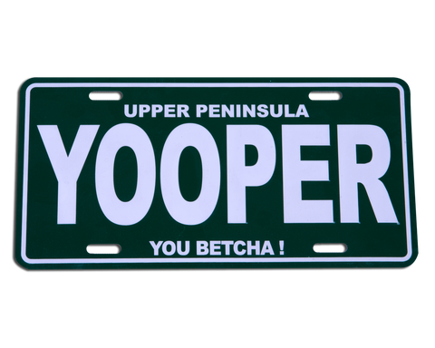 Upper Peninsula You Betcha License Plate