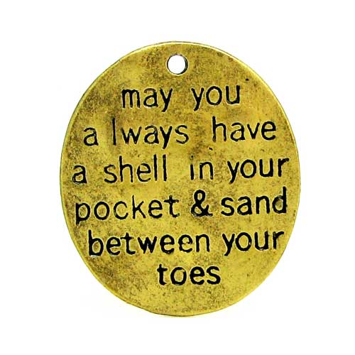 "Antique Golden ""May you always have a shell in your pocket & sand between your toes"" charm at BaublesOfFun.com"