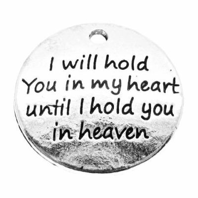 Antique Silver Stamped I Will Hold You In My Heart Until Heaven Memorial Charm - Charms