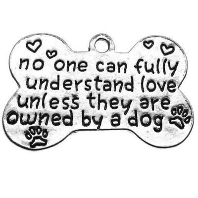 Antique Silver Stamped No One Can Fully Understand Love Unless They Are Owned By A Dog Charm / Pet Memorial - Charms