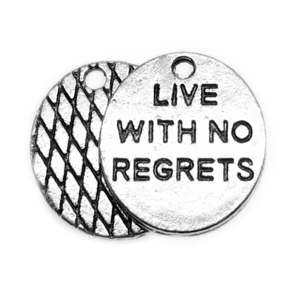 Antique Silver Live With No Regrets Charms / Silver Live With No Regrets Pendants [10 pieces] - Lead, Nickel & Cadmium Free 85016.J5A
