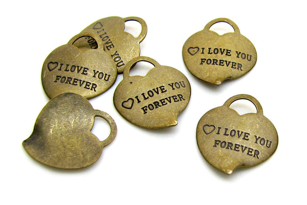 "Antique Bronze Heart ""I Love You Forever"" Charms [10 pieces] -- Lead, Nickel & Cadmium Free  416012.B4"