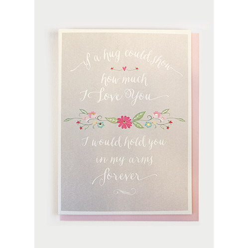 Hugs | Hold You In My Arms Forever Greeting Card