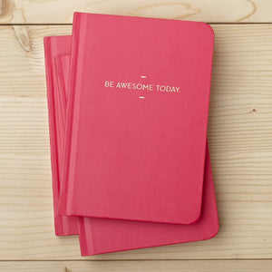 Be Awesome Motto Journal