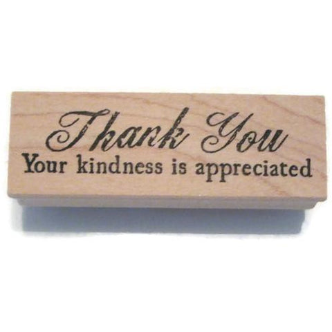 Your Kindness is Appreciated Rubber Stamp