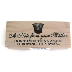 A Note From Your Mother Rubber Stamp