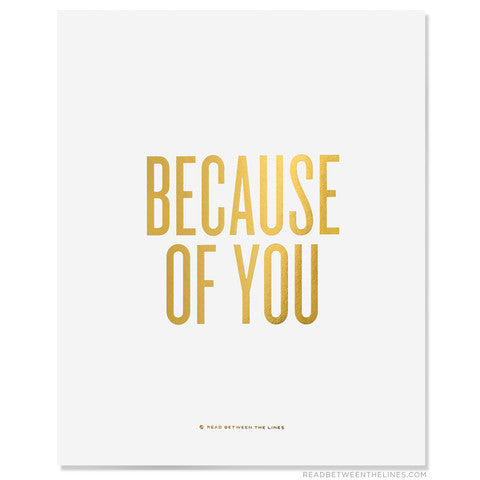 Because of You Gold Print 8x10