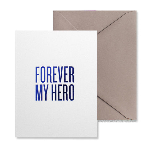 Forever My Hero Greeting Card