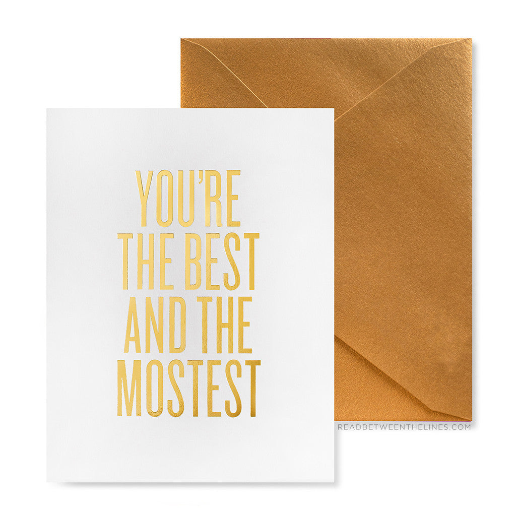 You're the Best and the Mostest Greeting Card