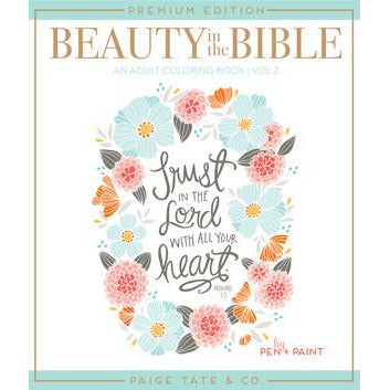 Beauty in the Bible 2 Adult Coloring Book Premium Edition