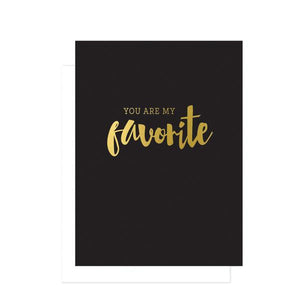 You Are My Favorite Greeting Card