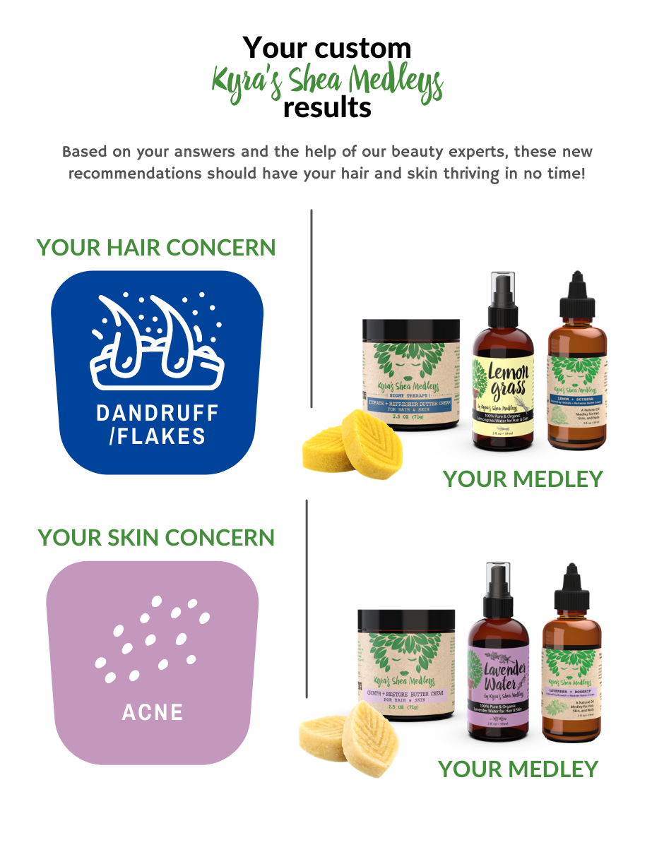 Based on your answers and the help of our beauty experts, our Lemon + Soybean and Lavender + Rosehip Medleys should have your hair and skin thriving in no time!
