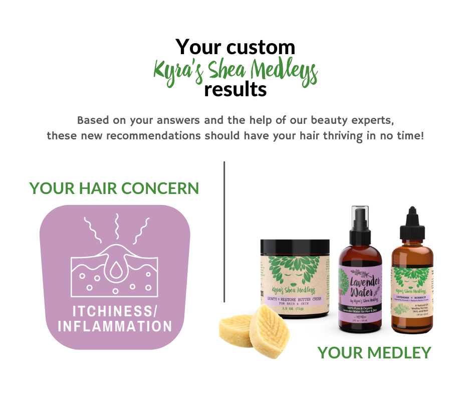 Based on your answers and the help of our beauty experts, our Lavender + Rosehip Medleys should have your hair thriving in no time!