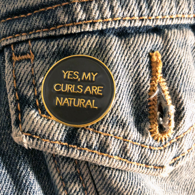 Only Curls Pin Badge - Yes, My Curls Are Natural - Only Curls
