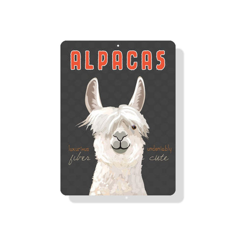 """Luxurious Fiber, Undeniably Cute""  Alpacas Sign"