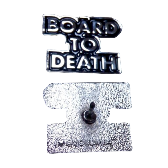 HAT PINS / VOLUME 4 / BOARD TO DEATH (FREE SHIPPING ITEM)