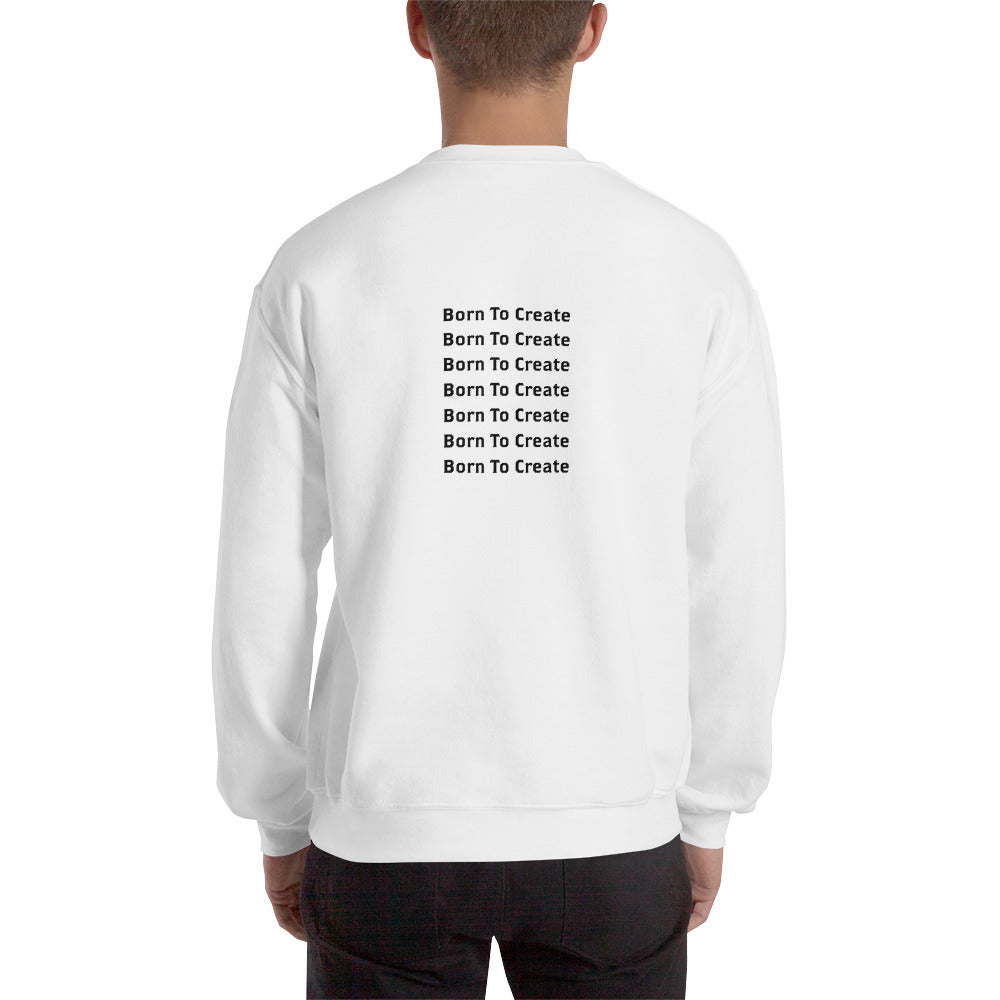 Born to Create Sweatshirt Men