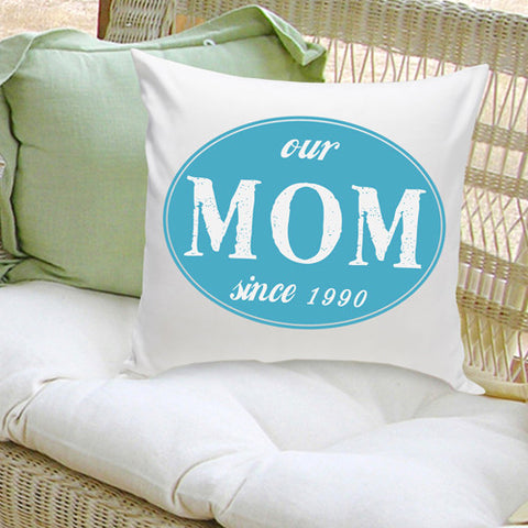 16x16 Throw Pillow Family - Our Mom Blue