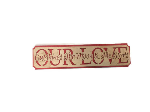Our Love Valentine Wall Plaque