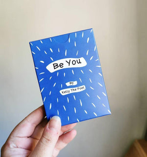 Be You Affirmation Poetry Cards by Kelly the Poet