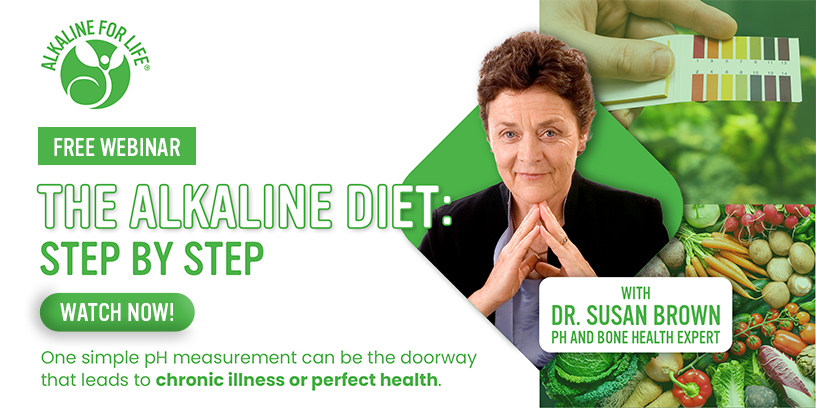 Alkaline for Life Alkaline Diet Step by Step Webinar Registration