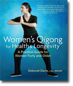 Deborah Davis-Women's Qigong for Health and Longevity - Alkaline for Life