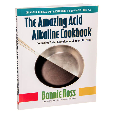 The Amazing Acid Alkaline Cookbook