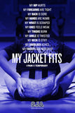 """My Jacket Fits"" Portrait Poster"