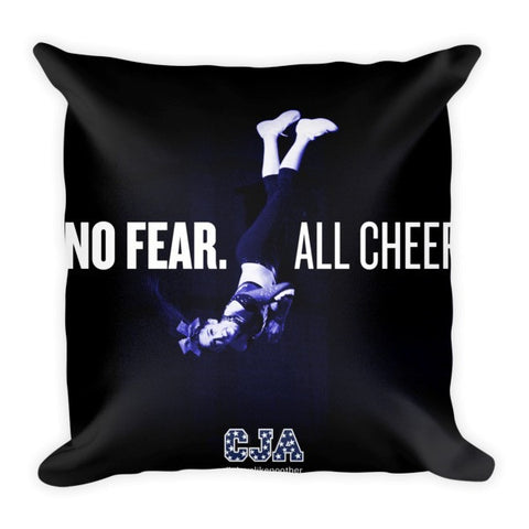 """No Fear. All Cheer."" 18"" x 18"" Pillow"