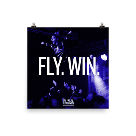 """Fly. Win."" Square Poster"