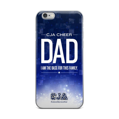 """CJA Cheer Dad"" iPhone 6 / 6 Plus Case"