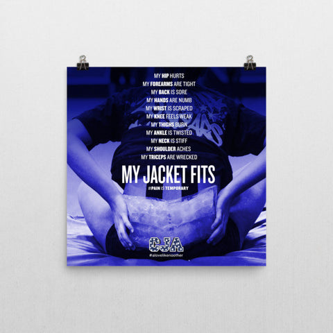 """My Jacket Fits"" Square Poster"