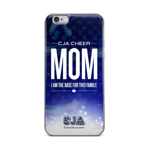 """CJA Cheer Mom"" iPhone 6 / 6 Plus Case"