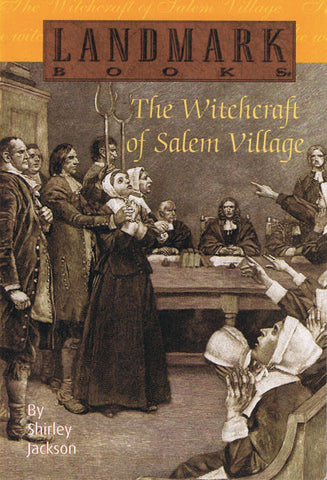 The Witchcraft of Salem Village (young readers)