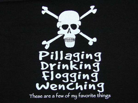 Tee Pillaging, Drinking, etc Skull (unisex)