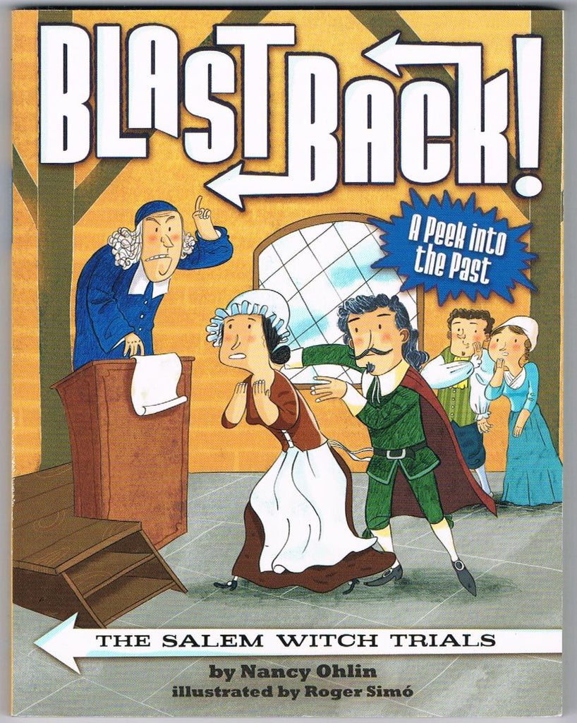 Blast Back! The Salem Witch Trials (Young Readers)