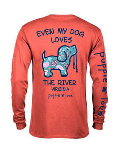 "PUPPIE LOVE ""EVEN MY DOG LOVES THE RIVER"""