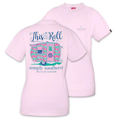 SIMPLY SOUTHERN THIS IS HOW WE ROLL T-SHIRT