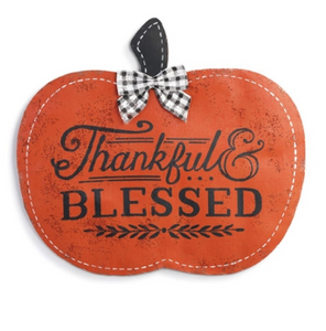 THANKFUL AND BLESSED PUMPKIN DOOR HANGER IN STORE ONLY