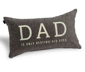 DAD IS ONLY RESTING HIS EYES PILLOWS