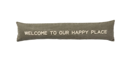 WELCOME TO OUR HAPPY PLACE PILLOW