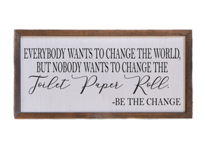 12 X 6 CHANGE THE TOILET PAPER SIGN