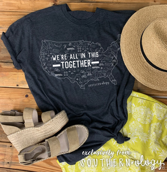 """WE'RE ALL IN THIS TOGETHER"" SHIRT"