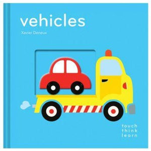 Touch Think Learn: Vehicles by Xavier Deneux
